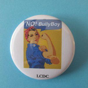 No, bully boy